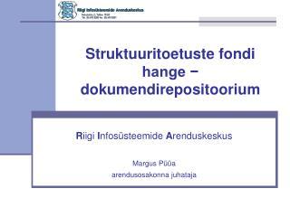 Struktuuritoetuste fondi hange − dokumendirepositoorium