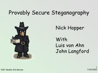 Provably Secure Steganography