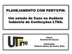 Aluno:  Everton De Cesare   Orientador:  Roberto Nunes da Costa, M.Sc.