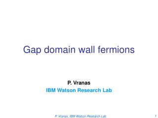 Gap domain wall fermions
