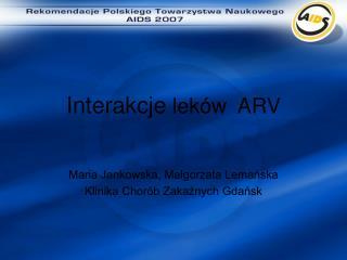 Interakcje  leków  ARV