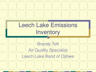 Leech Lake Emissions Inventory