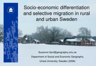 Socio-economic differentiation and selective migration in rural and urban Sweden