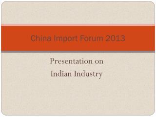 China Import Forum 2013