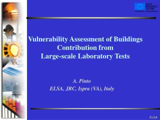 Vulnerability Assessment of Buildings Contribution from  Large-scale Laboratory Tests