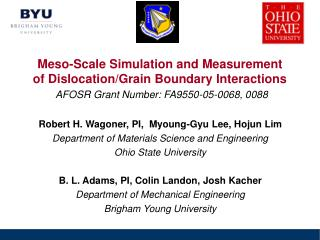 Robert H. Wagoner, PI,  Myoung-Gyu Lee, Hojun Lim Department of Materials Science and Engineering
