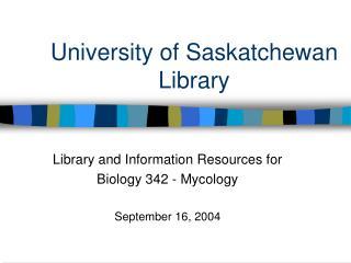 University of Saskatchewan Library