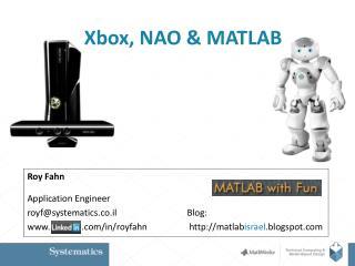 Xbox, NAO & MATLAB