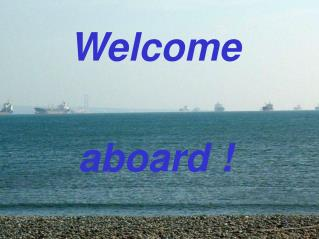 Welcome aboard !
