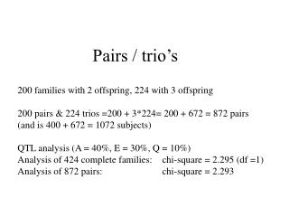 Pairs / trio's