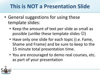 This is NOT a Presentation Slide
