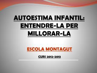AUTOESTIMA INFANTIL: ENTENDRE-LA PER MILLORAR-LA