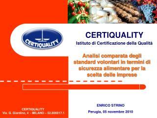 CERTIQUALITY  Istituto di Certificazione della Qualità