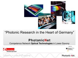 """Photonic Research in the Heart of Germany"" P h o t on i c N e t"