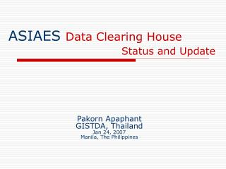 ASIAES  Data Clearing House Status and Update