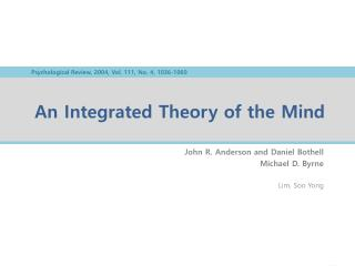An Integrated Theory of the Mind