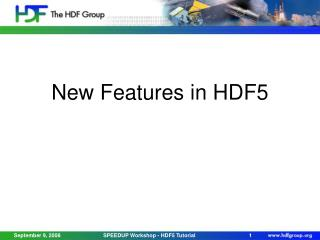 New Features in HDF5