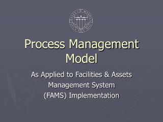 Process Management Model