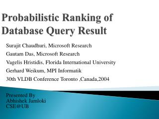 Probabilistic Ranking of Database Query Result
