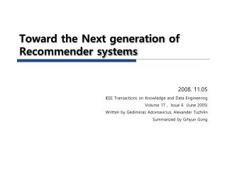 Toward the Next generation of Recommender systems