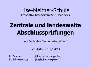 Lise-Meitner-Schule Kooperative Gesamtschule Stuhr-Moordeich