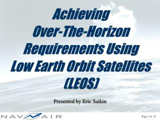 Achieving  Over-The-Horizon Requirements Using Low Earth Orbit Satellites (LEOS)