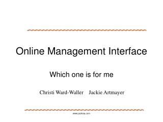 Online Management Interface
