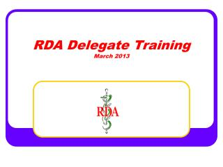 RDA Delegate Training March 2013