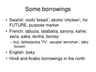 Some borrowings