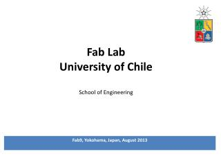 Fab Lab University of Chile School of Engineering