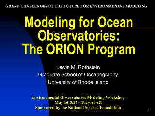 Modeling for Ocean Observatories:  The ORION Program