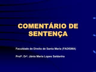 COMENTÁRIO DE SENTENÇA