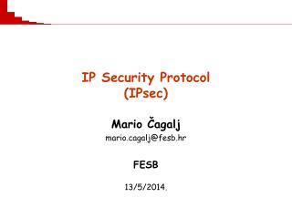 IP Security Protocol  (IPsec)