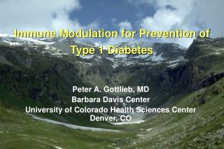 Immune Modulation for Prevention of Type 1 Diabetes