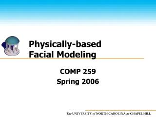 Physically-based  Facial Modeling