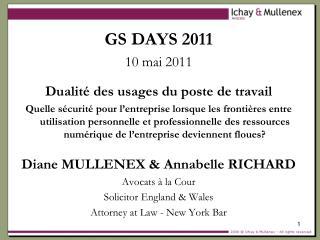 GS DAYS 2011 10 mai 2011 Dualité des usages du poste de travail