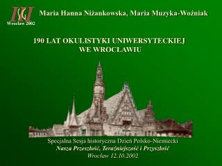 Maria Hanna Niżankowska, Maria Muzyka-Woźniak