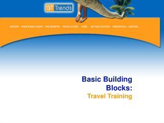 Basic Building  Blocks: Travel Training