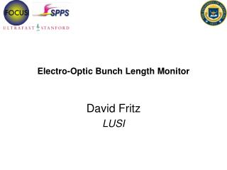 Electro-Optic Bunch Length Monitor