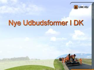 Nye Udbudsformer I DK