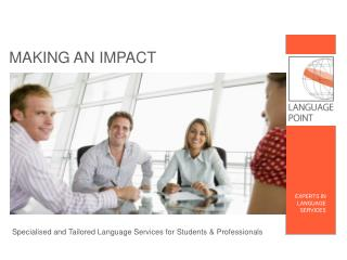 Specialised  and  Tailored  Language Services for Students &  Professionals