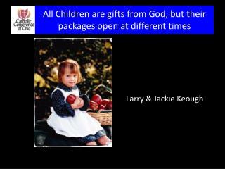 Larry & Jackie Keough