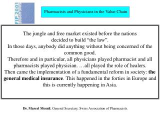 Pharmacists and Physicians in the Value Chain