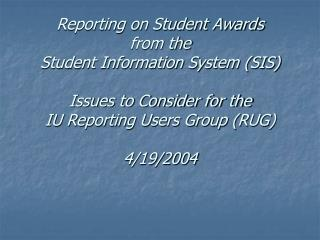 What Information Do You Currently Need About Student Awards?