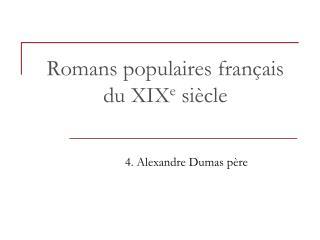 Romans populaire s  français du XIX e  siècle