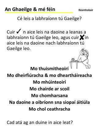 Cé leis a labhraíonn tú Gaeilge?