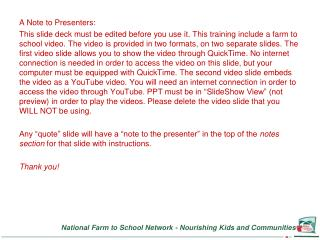 A Note to Presenters: