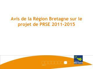 Avis de la Région Bretagne sur le projet de PRSE 2011-2015