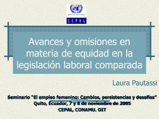 Avances y omisiones en materia de equidad en la legislación laboral comparada