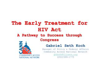 The Early Treatment for HIV Act A Pathway to Success through Congress